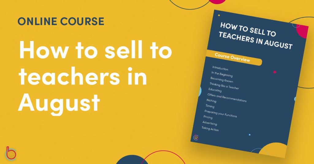 How to Sell to Teachers in August
