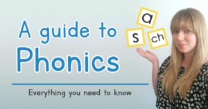 Text reads: A guide to Phonics: Everything you need to know. Amy is standing with her hand up, with some letters (a, s, ch) above it.