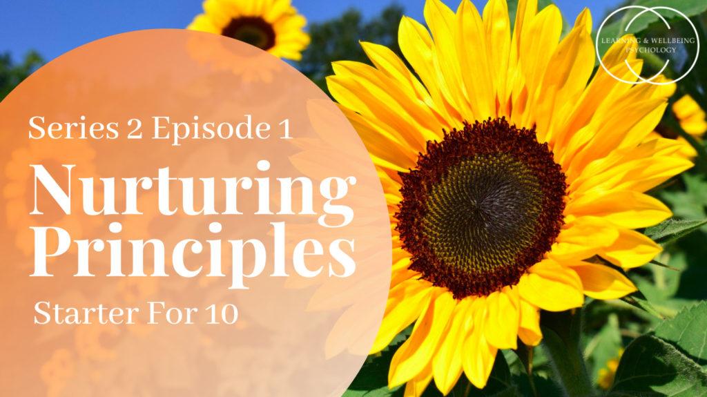 Nurturing principles